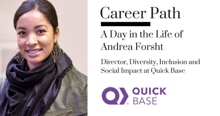 Career Path - Andrea Forsht, Director, Diversity, Inclusion and Social Impact at Quick Base banner image