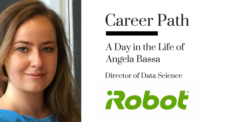 Career Path: Angela Bassa, Director of Data Science at iRobot banner image