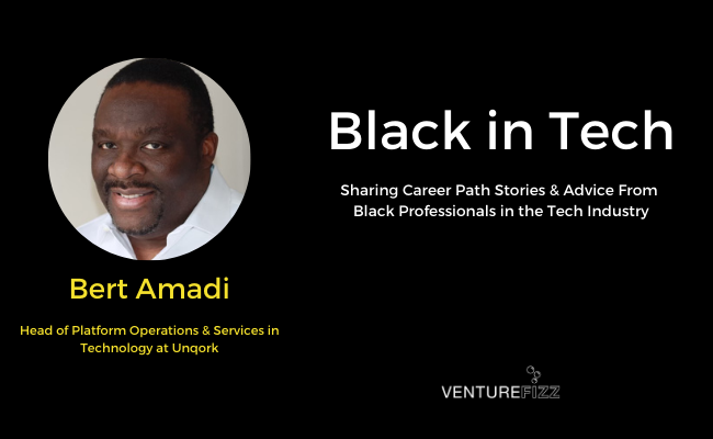 Black in Tech: Bert Amadi - Head of Platform Operations & Services in Technology at Unqork  banner image