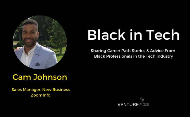Black in Tech: Cam Johnson - Sales Manager, New Business at ZoomInfo banner image