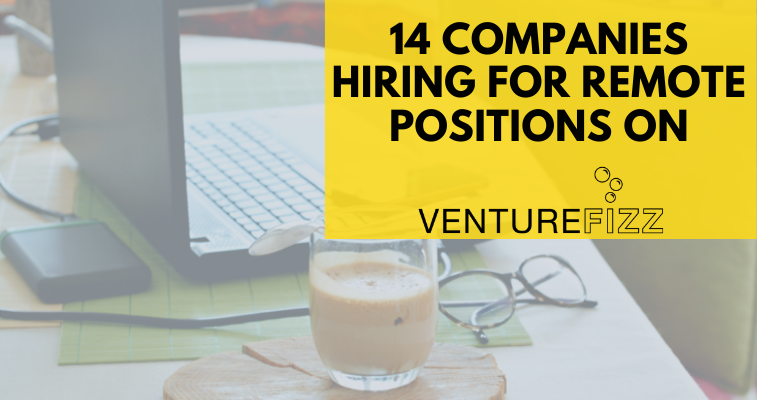 14 Companies Hiring for Remote Positions banner image