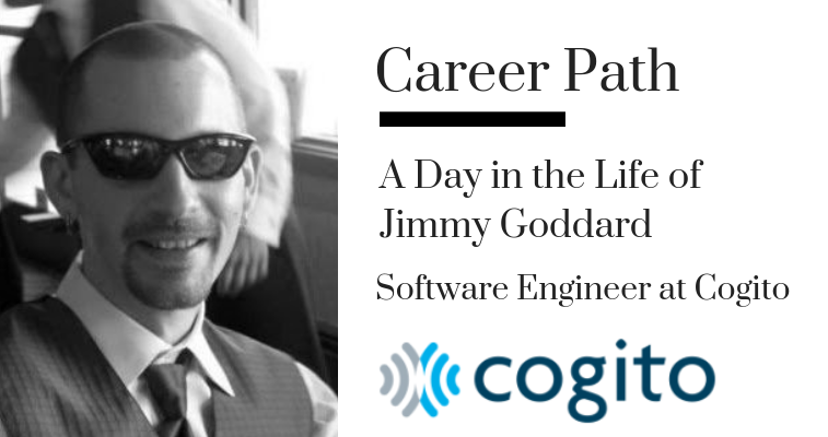 Career Path: Jimmy Goddard, Software Engineer at Cogito banner image