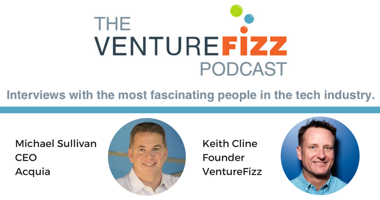 The VentureFizz Podcast: Mike Sullivan - CEO of Acquia banner image